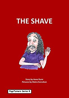 The Shave: PageTurners Series 8 by [Dunn, Anne]