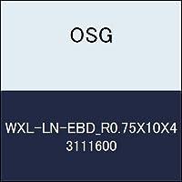 OSG 超硬ボール WXL-LN-EBD_R0.75X10X4 商品番号 3111600