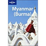 Lonely Planet Myanmar Burma (Lonely Planet Travel Guides)