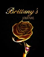 Brittany's Journal: 8.5x11 Journal, Notebook, Diary Keepsake for Women & Girls has 120 pages and 58 Inspiring Quotes from Famous Women and Leaders. (PersonalizeMe™ NameSake journals)