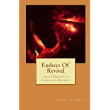 Embers of Revival: Coals from the Lakeland Revival