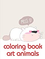 coloring book art animals: Coloring Pages ,Relax Design from Artists for Children and Adults (Wild Life)