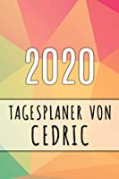 2020 Tagesplaner von Cedric: Personalisierter Kalender fuer 2020 mit deinem Vornamen