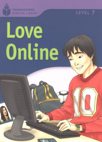 Love Online (Foundations Reading Library, Level 7)の詳細を見る