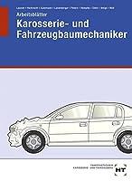 Arbeitsblaetter Karosserie- und Fahrzeugbaumechaniker