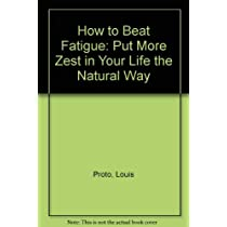 How to Beat Fatigue: Put More Zest in Your Life the Natural Way