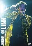 """HIROMI GO CONCERT TOUR 2012 """"LINK""""(初回生産限定盤)[DVD]"""