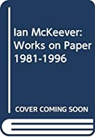 Ian McKeever: Works on Paper 1981-1996