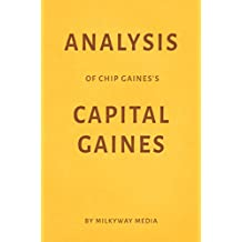 Analysis of Chip Gaines's Capital Gaines by Milkyway Media