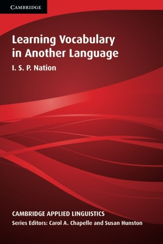 Learning Vocabulary in Another Language (Cambridge Applied Linguistics)の詳細を見る