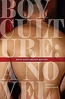 Boy Culture: 25th-Anniversary Edition