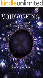 Voidworking: Practical Sorcery From Primordial Nothingness (English Edition)