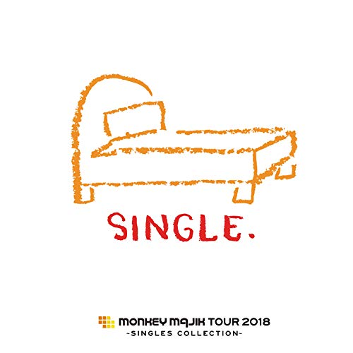 MONKEY MAJIK Tour 2018 ~Single...