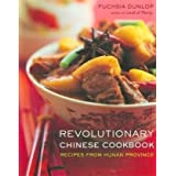 Revolutionary Chinese Cookbook – Recipes from Hunan Province