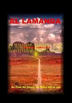 Running Homeless (Walking Homeless Book 2) by [Lamanda, Al]