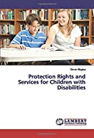 Protection Rights and Services for Children with Disabilities