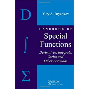 Handbook of Special Functions: Derivatives, Integrals, Series and Other Formulas