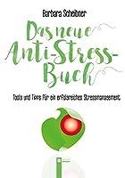 Das neue Anti-Stressbuch