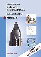 Mathematik fuer Berufsfachschulen. Arbeitheft. Baden-Wuerttemberg