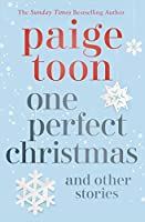 One Perfect Christmas and Other Stories
