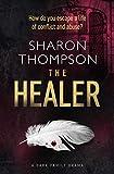The Healer: a dark family drama (English Edition)