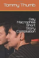 Gay Macrophilia Short Story Compilation