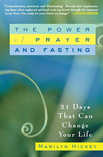 Download The Power of Prayer and Fasting 0446694983