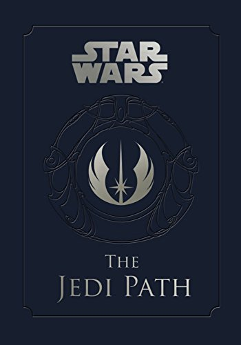 Jedi Path: A Manual for Students of the Force (Star Wars)