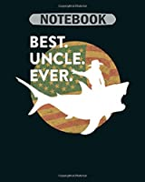 Notebook: best uncle ever riding a shark cowboy - 50 sheets, 100 pages - 8 x 10 inches