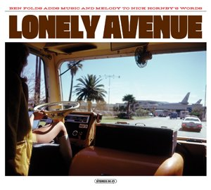 Ben Folds & Nick Hornby - Lonely Avenue