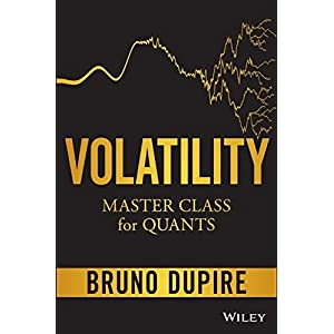 Volatility Master Class for Quants (Wiley Finance)