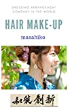 Hair make-up: Dressing arrangement company in the world (English Edition)
