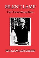 Silent Lamp: The Thomas Merton Story