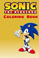 Sonic the Hedgehog Coloring Book: With over 20 Sonic the Hedgehog Characters for You to Color In!
