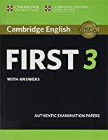 Cambridge English First 3 Student's Book with Answers (FCE Practice Tests)