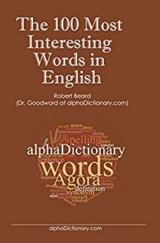 The 100 Most Interesting Words in English by [Beard, Robert]