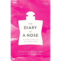 The Diary of a Nose: A Year in the Life of a Parfumeur (Engl…