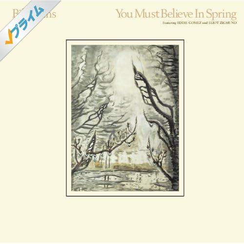 You Must Believe In Spring (US & International Release)