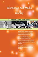 Information And Media Literacy A Complete Guide - 2020 Edition