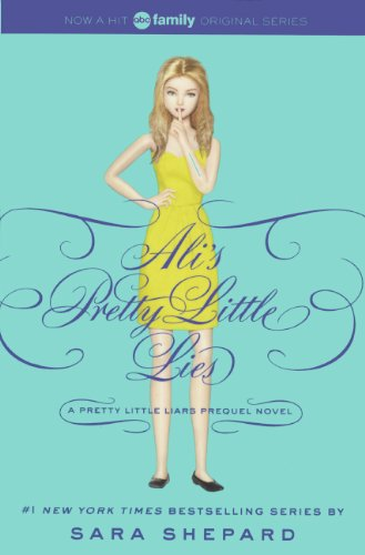 Download Ali's Pretty Little Lies (A Pretty Little Liars Prequal) 0606350489