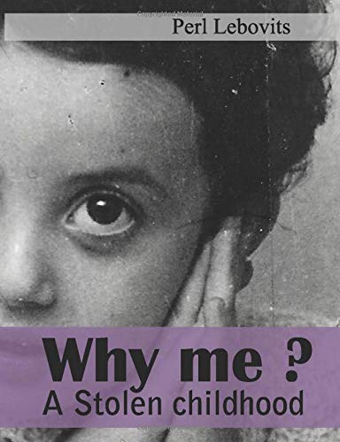 [画像:Why me?: A stolen childhood.]