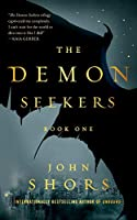 The Demon Seekers: Book One