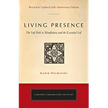 Living Presence (Revised): The Sufi Path to Mindfulness and the Essential Self