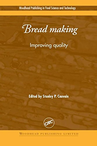 Bread Making: Improving Quality (Woodhead Publishing Series in Food Science, Technology and Nutrition Book 92) (English Edition)
