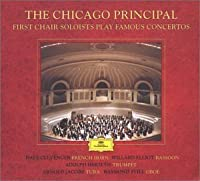 The Chicago Principal: First Chair Soloists Play Famous Concertos by Britten, Haydn, Mozart, Schumann, and Vaughan Williams (Plus Ravel: Bolero) (2003-04-08)