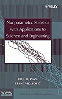Nonparametric Statistics with Applications to Science and Engineering (Wiley Series in Probability and Statistics)