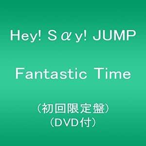 Fantastic Time(初回限定盤)(DVD付)