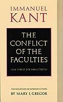 The Conflict of the Faculties (Der Streit Der Fakultaten)