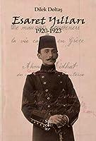 Esaret Yillari 1920-1923