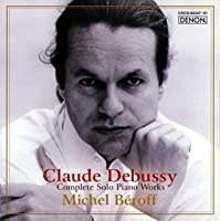 Debussy: Complete Solo Piano Works by Michel Beroff (2007-08-29)